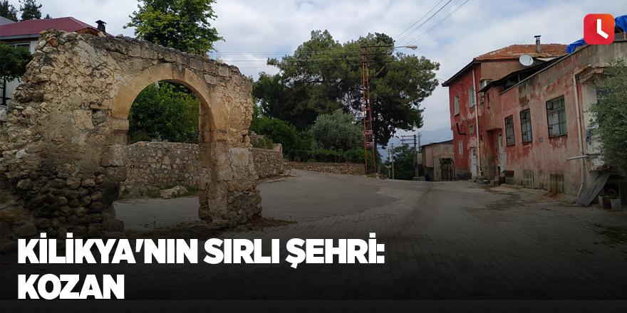Kilikya'nın sırlı şehri: Kozan