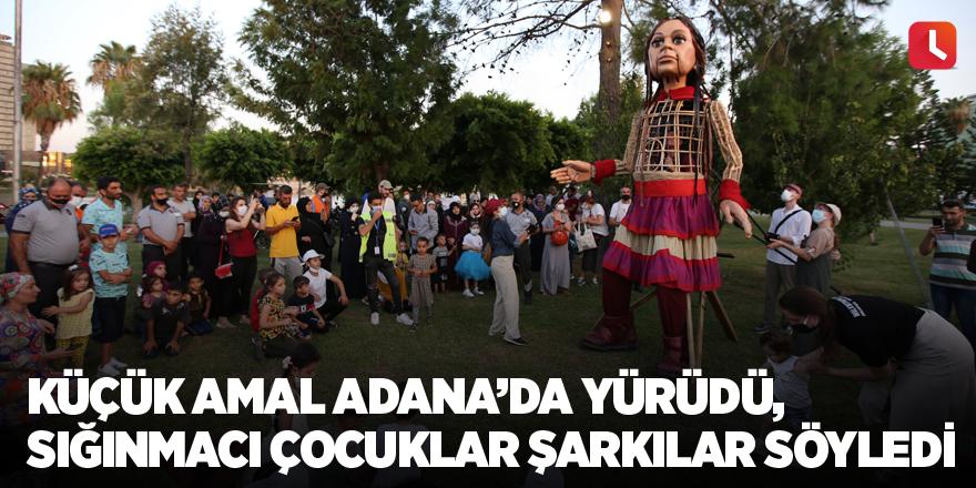 Küçük Amal yürüdü, sığınmacı çocuklar şarkılar söyledi