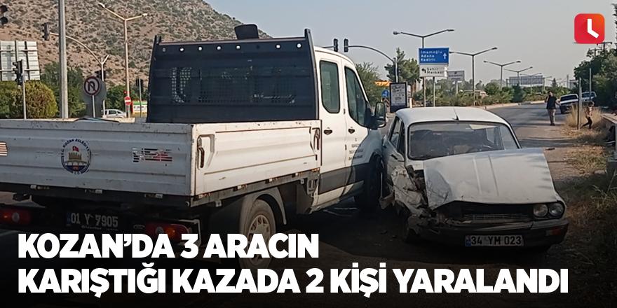 Kozan'da 3 aracın karıştığı kazada 2 kişi yaralandı