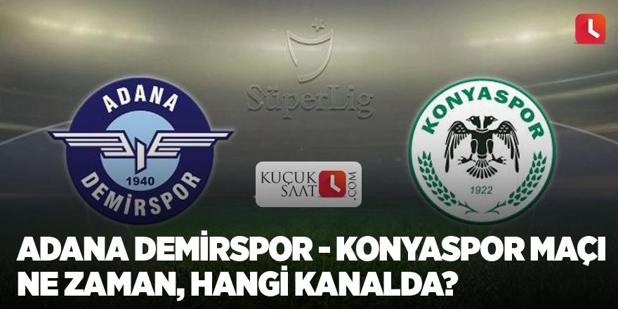 Adana Demirspor - Konyaspor maçı ne zaman, hangi kanalda?