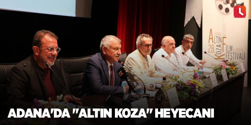"""Adana'da """"Altın Koza"""" heyecanı"""