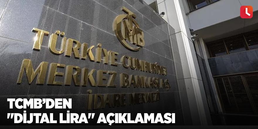 """TCMB'den """"dijtal lira"""" açıklaması"""