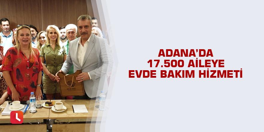 Adana'da 17 bin 500 aileye evde bakım hizmeti