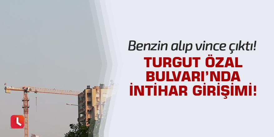 Turgut Özal Bulvarı'nda intihar girişimi