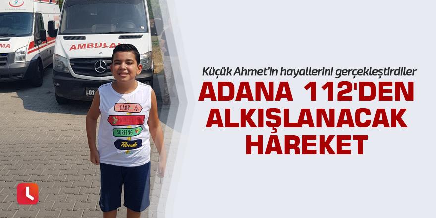 Adana 112'den alkışlanacak hareket