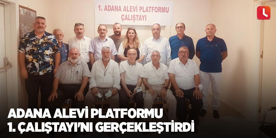 Adana Alevi Platformu 1. Çalıştayı'nı gerçekleştirdi