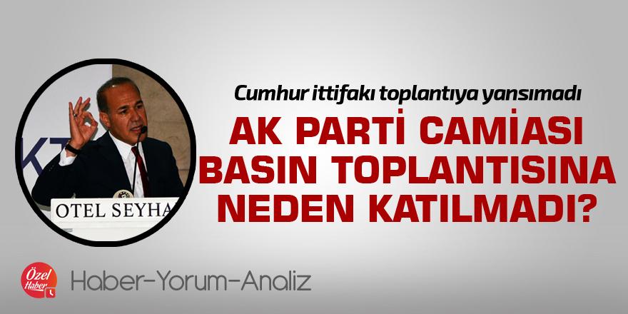 Sözlü'nün basın toplantısına AK Parti camiası neden katılmadı?
