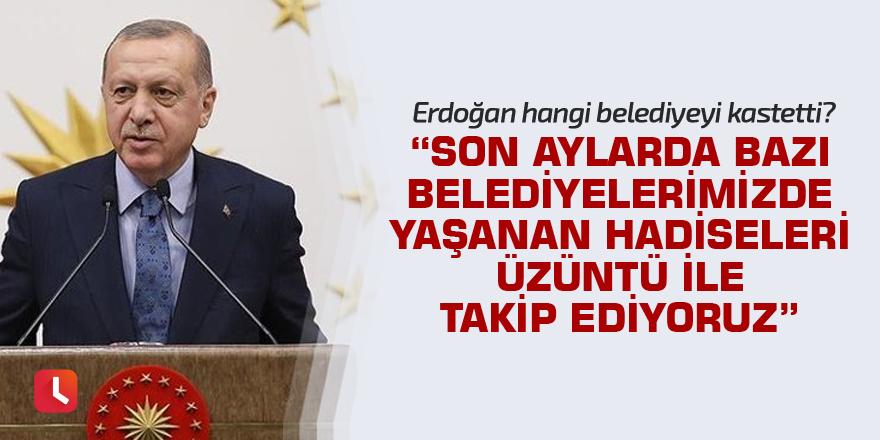 Büyükşehir belediye başkanları toplantısında Erdoğan'dan önemli mesajlar