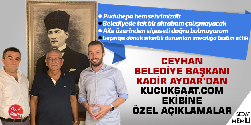 Kadir Aydar'dan kucuksaat.com'a özel açıklamalar