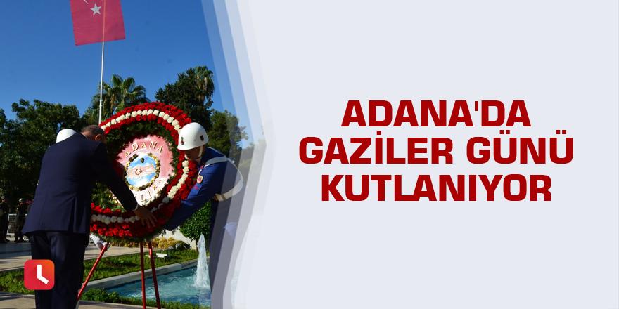 Adana'da Gaziler Günü kutlanıyor