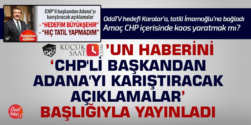 Amaç CHP içerisinde kaos yaratmak mı?
