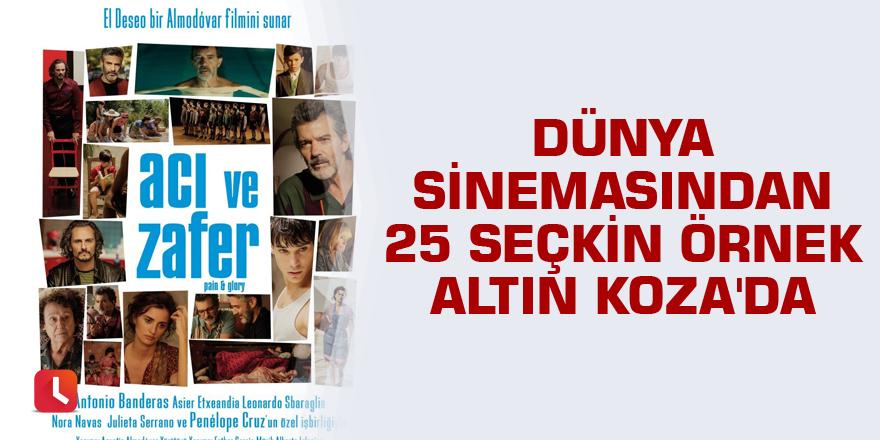 Dünya sinemasından 25 seçkin örnek Altın Koza'da