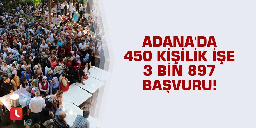 Adana'da 450 kişilik işe 3 bin 897 başvuru