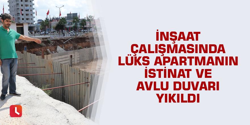 İnşaat çalışmasında lüks apartmanın istinat ve avlu duvarı yıkıldı