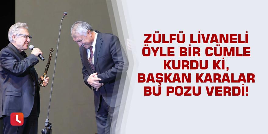Zülfü Livaneli öyle bir cümle kurdu ki, Başkan Karalar bu pozu verdi!