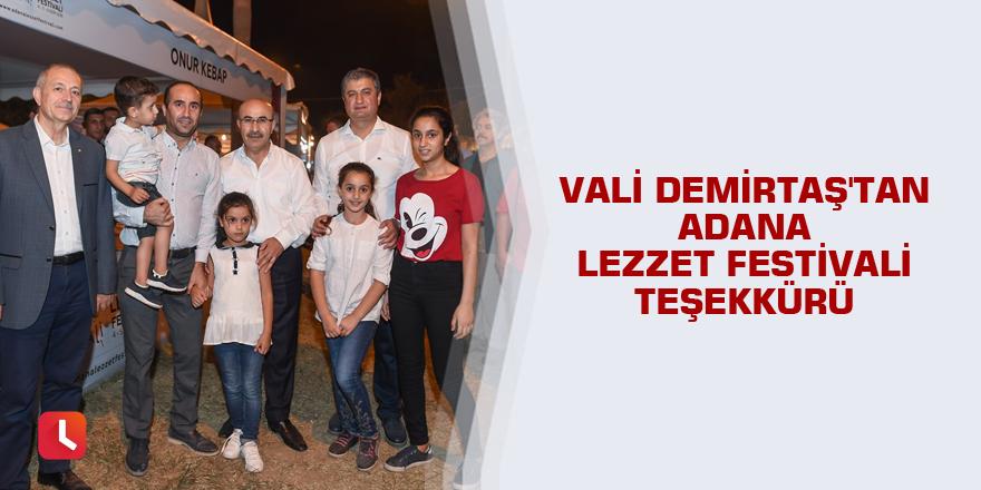 Vali Demirtaş'tan Adana Lezzet Festivali teşekkürü