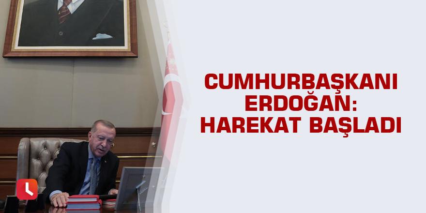 Son dakika: Cumhurbaşkanı Erdoğan: Harekat başladı
