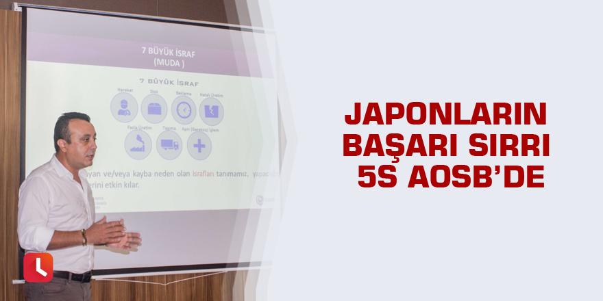 Japonların başarı sırrı 5S AOSB'de