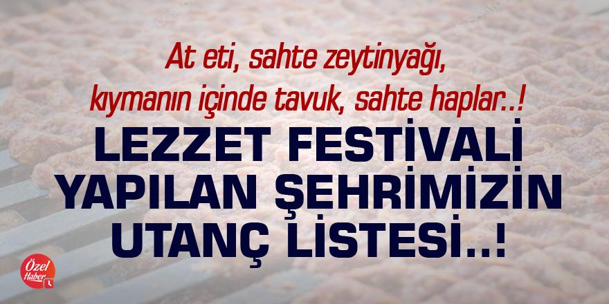 Lezzet Festivali yapılan şehrimizin utanç listesi