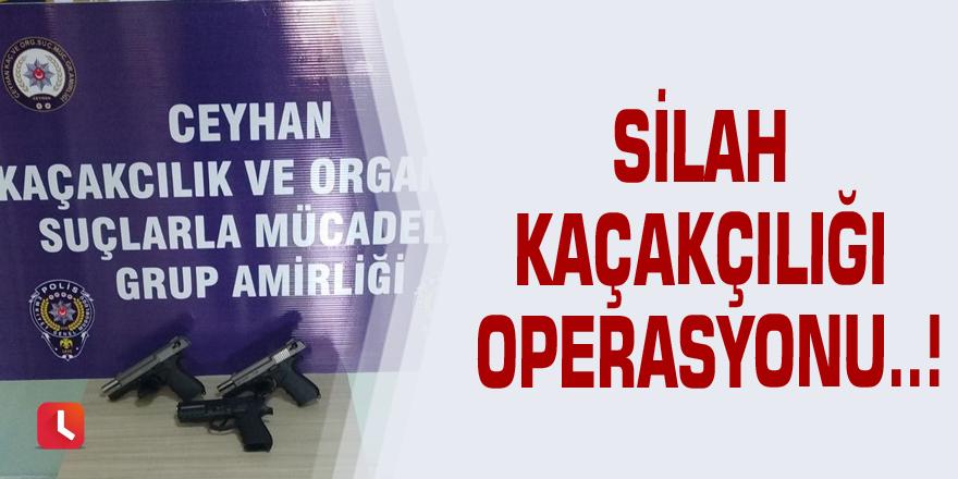 Silah kaçakçılığı operasyonu..!