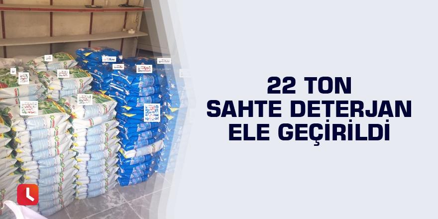 22 ton sahte deterjan ele geçirildi