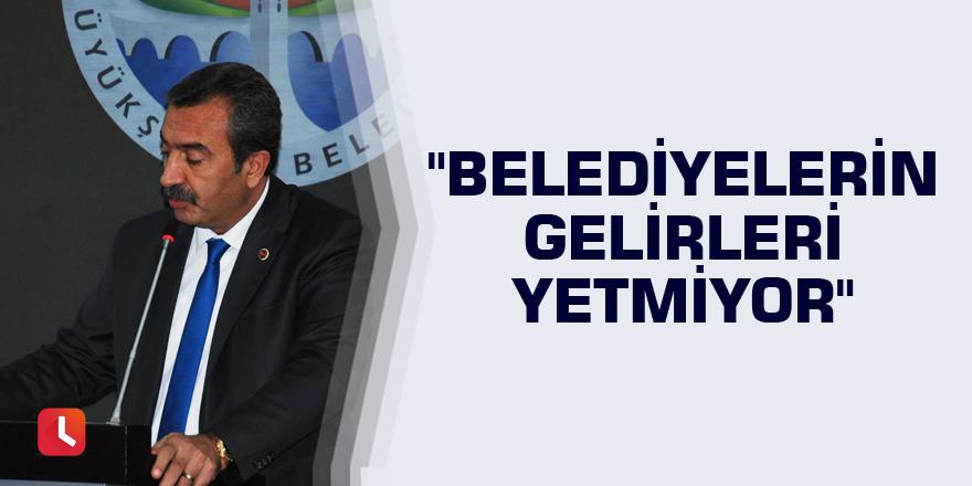 """Soner Çetin: """"Belediyelerin gelirleri yetmiyor"""""""