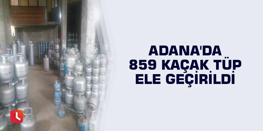 Adana'da 859 kaçak tüp ele geçirildi