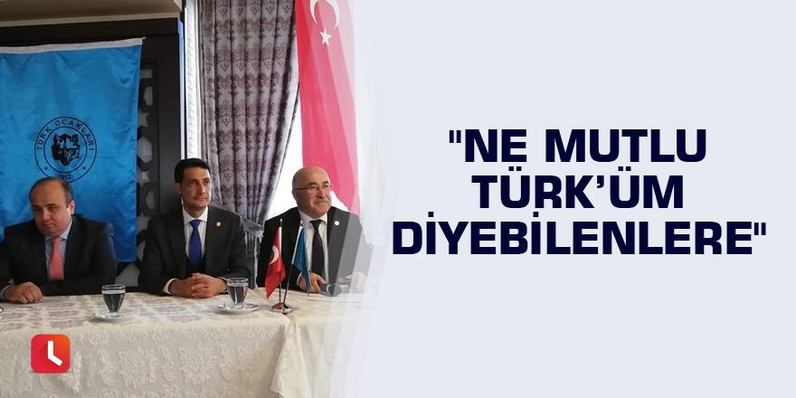 """""""Ne Mutlu Türk'üm diyebilenlere"""""""