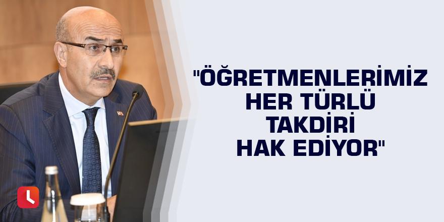 """Vali Demirtaş: """"Öğretmenlerimiz her türlü takdiri hak ediyor"""""""