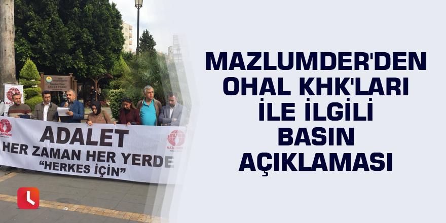 Mazlumder'den OHAL KHK'ları ile ilgili basın açıklaması