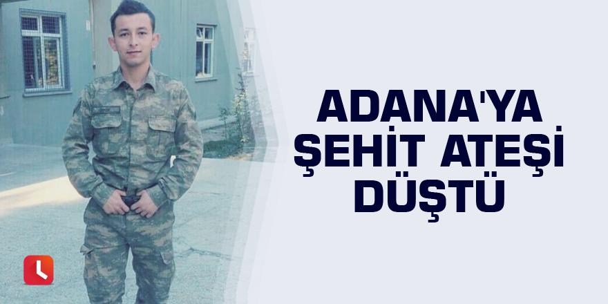 Adana'ya şehit ateşi düştü