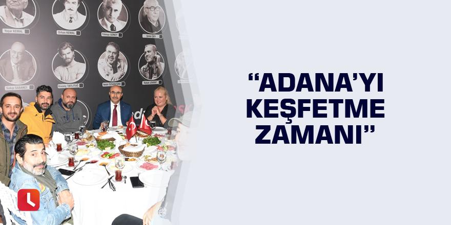 """""""Adana'yı Keşfetme Zamanı"""""""