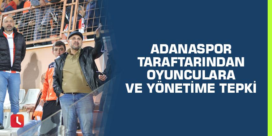 Adanaspor taraftarından oyunculara ve yönetime tepki
