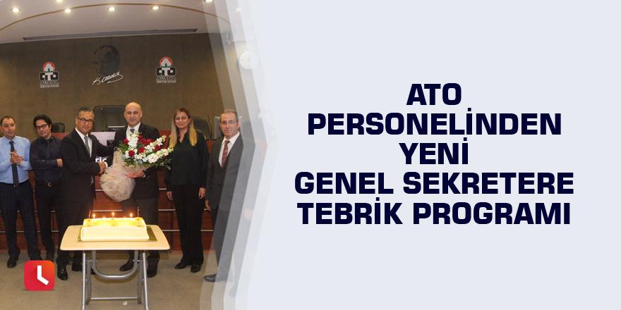 ATO personelinden genel sekretere tebrik programı