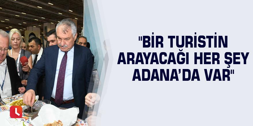 """Karalar: """"Bir turistin arayacağı her şey Adana'da var"""""""
