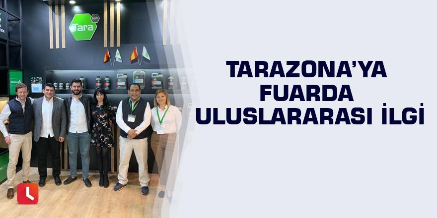 Tarazona'ya fuarda uluslararası ilgi