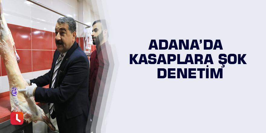 Adana'da kasaplara şok denetim