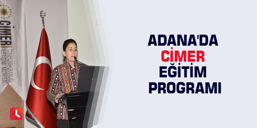 Adana'da CİMER Eğitim Programı