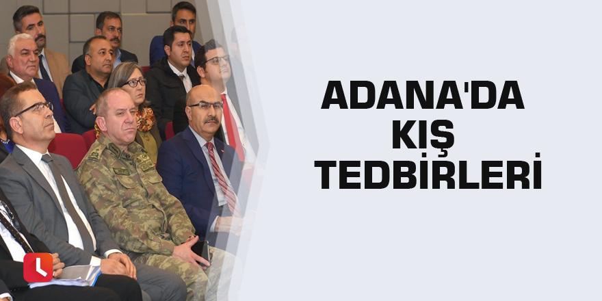 Adana'da kış tedbirleri