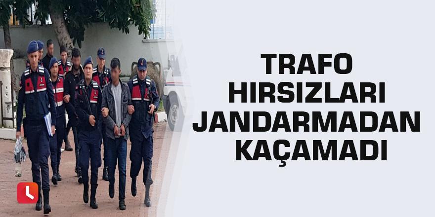 Trafo hırsızları jandarmadan kaçamadı