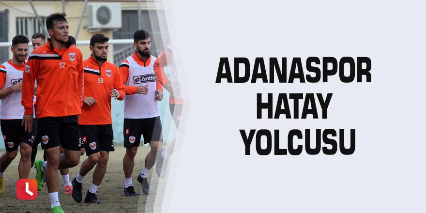 Adanaspor Hatay yolcusu