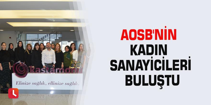 AOSB'nin kadın sanayicileri buluştu