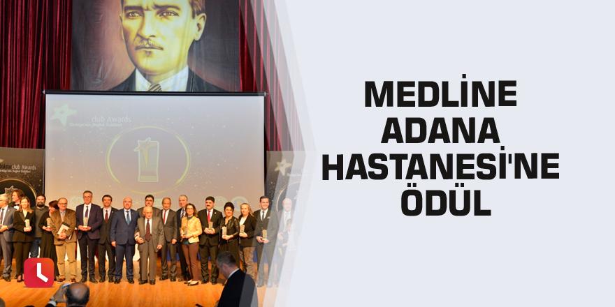 Medline Adana Hastanesi'ne ödül