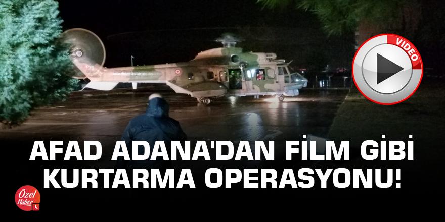 AFAD Adana'dan film gibi kurtarma operasyonu!