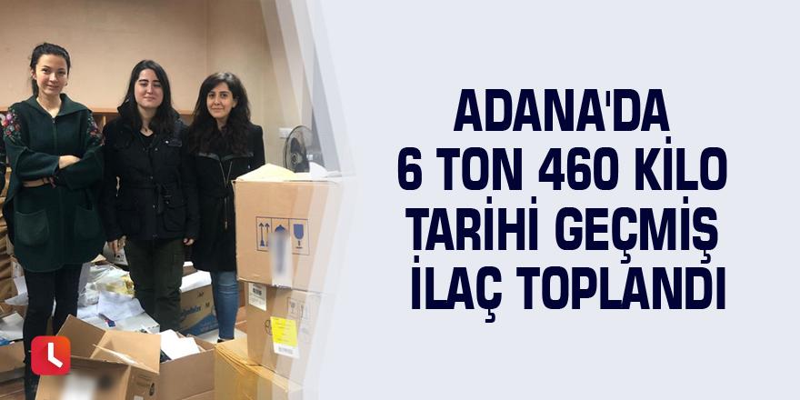 Adana'da 6 ton 460 kilo tarihi geçmiş ilaç toplandı