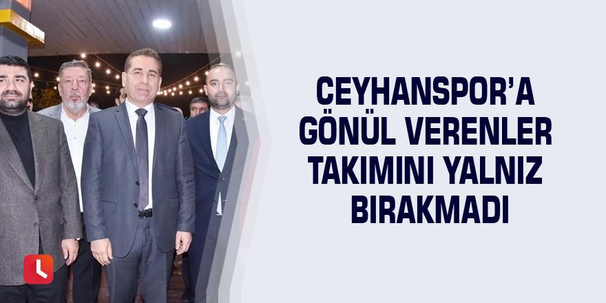 Ceyhanspor'a gönül verenler takımını yalnız bırakmadı