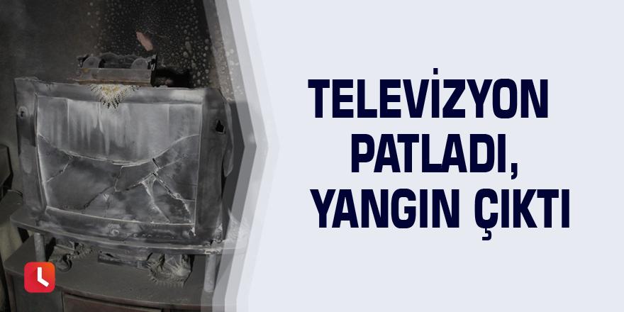 Televizyon patladı, yangın çıktı