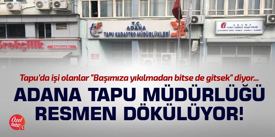 Adana Tapu Müdürlüğü resmen dökülüyor!