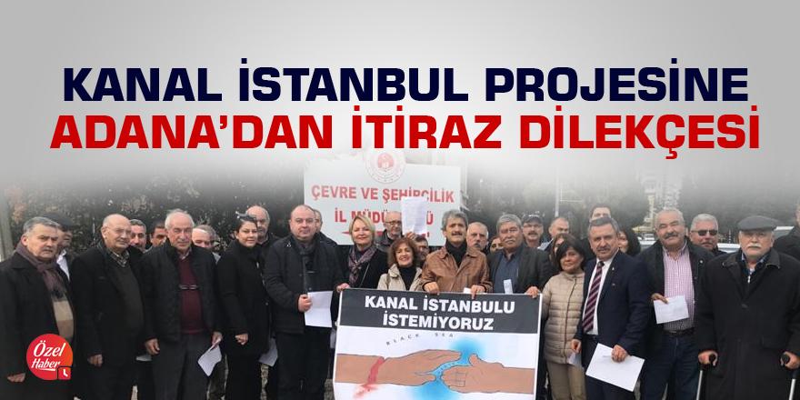 Kanal İstanbul projesine Adana'dan itiraz dilekçesi