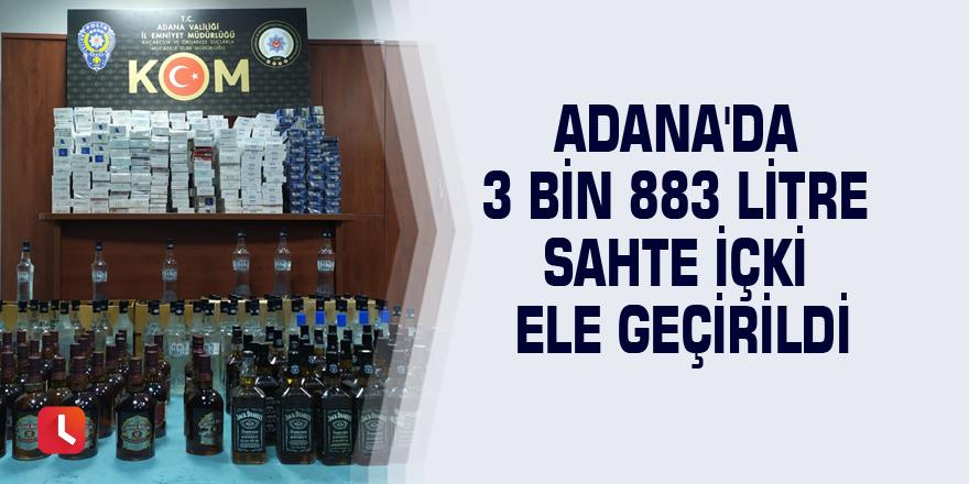 Adana'da 3 bin 883 litre sahte içki ele geçirildi